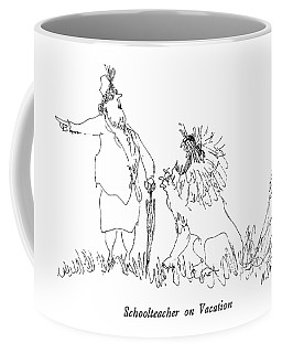 Schoolteacher On Vacation Coffee Mug
