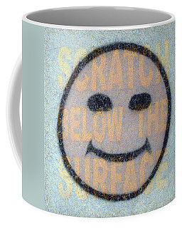 Scratch Below The Surface Coffee Mug