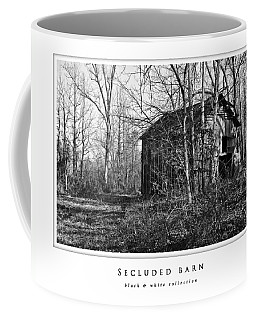 Coffee Mug featuring the photograph Secluded Barn  Black And White Collection by Greg Jackson