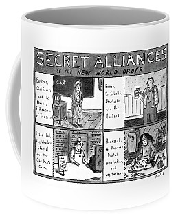 Secret Alliances Of The New World Order Coffee Mug
