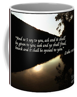 Seek And Ye Shall Find Coffee Mug