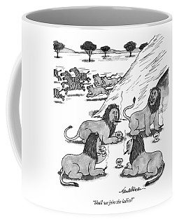 Shall We Join The Ladies? Coffee Mug