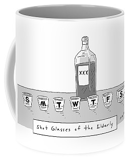 Shot Glasses Of The Elderly -- A Series Of Shot Coffee Mug