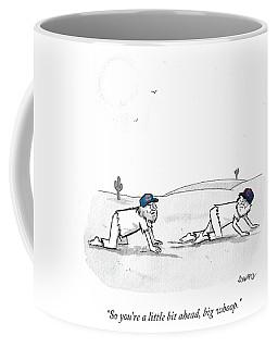 So You're A Little Bi Ahead Coffee Mug