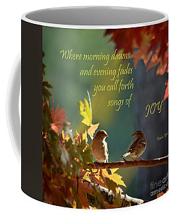 Songs Of Joy Coffee Mug