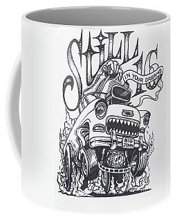 Still 16 In Your Mind Coffee Mug