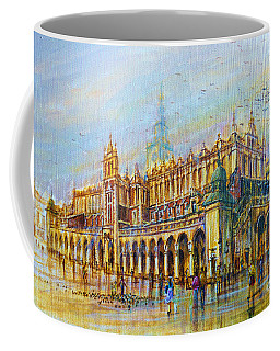 Sukiennice In Cracow Coffee Mug
