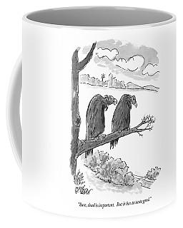 Sure, Dead Is Important.  But It Has To Taste Coffee Mug