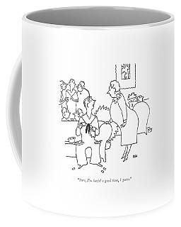 Sure, I'm Havin' A Good Time, I Guess Coffee Mug