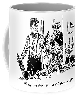Sure, They Drank It - But Did They Get It? Coffee Mug
