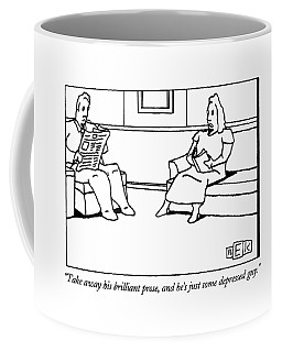 Take Away His Brilliant Prose Coffee Mug