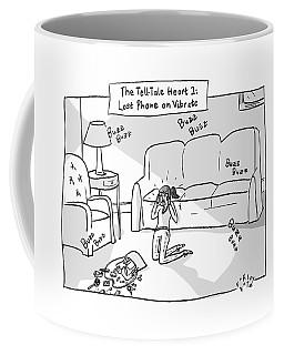 Tell-tale Heart 2: Lost  Phone On Vibrate -- Coffee Mug