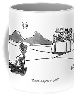 Thank God! A Panel Of Experts! Coffee Mug