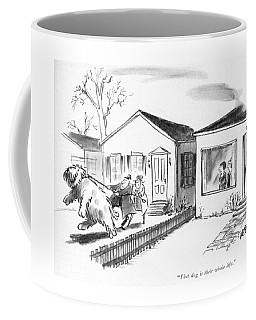That Dog Is Their Whole Life Coffee Mug