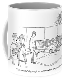 That's The Sort Of Thing That Coffee Mug