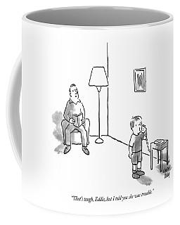 That's Tough Coffee Mug