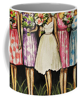 The Bride And Her Bridesmaids Coffee Mug