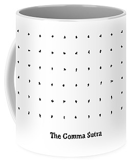 The Comma Sutra. Images Of Commas In Different Coffee Mug