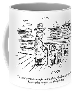 The Country Grandpa Came From Was A Stinking Coffee Mug
