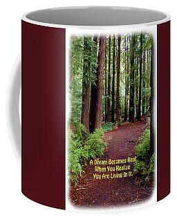 The Dream Is Real Again Coffee Mug
