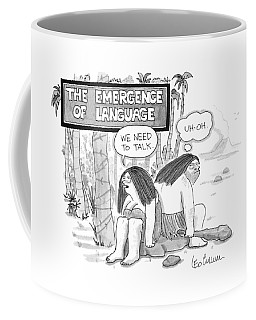 The Emergence Of Language Cave Woman: 'we Need Coffee Mug