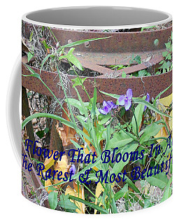 The Flower That Blooms In Adversity  Coffee Mug