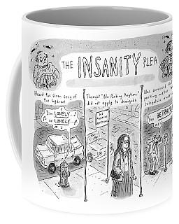 The Insanity Plea Coffee Mug
