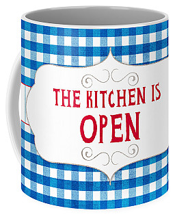 The Kitchen Is Open Coffee Mug