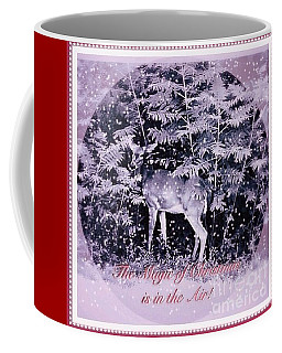 The Magic Of Christmastime In A Woodland II Coffee Mug by Kimberlee Baxter