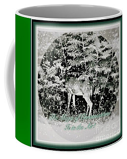 The Magic Of Christmastime In A Woodland Coffee Mug by Kimberlee Baxter