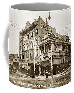The Monterey Hotel 1904 The Goldstine Block Building 1906 Photo  Coffee Mug