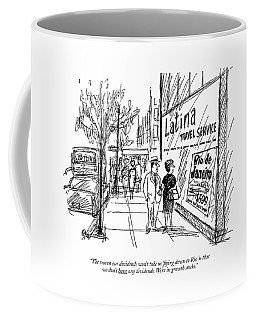 The Reason Our Dividends Won't Take Us '?ying Coffee Mug