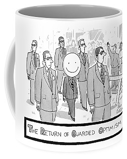The Return Of Guarded Optimism Coffee Mug