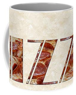 The Word Is Pizza Coffee Mug