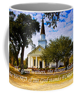 The Word Of God Stands Coffee Mug