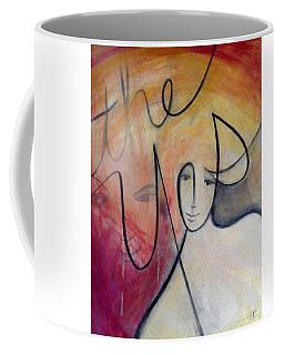 The Yes Coffee Mug