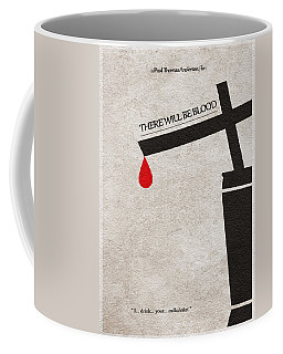 There Will Be Blood Coffee Mug