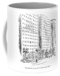 There's Bushnell - Poor Guy Must Be Con?ned Coffee Mug