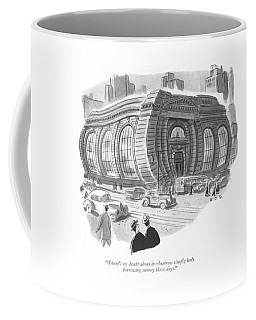There's No Doubt About It - Business Simply Isn't Coffee Mug