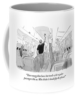 These Smug Pilots Have Lost Touch With Regular Coffee Mug