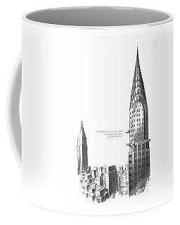 They Haven't Got A Single Tenant Coffee Mug