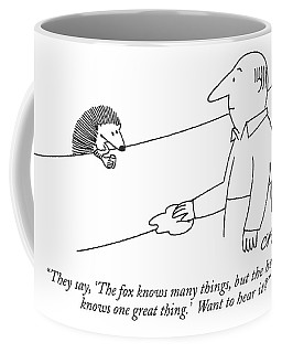 They Say, 'the Fox Knows Many Things, But Coffee Mug