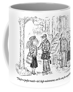 They're A Perfect Match - She's High-maintenance Coffee Mug