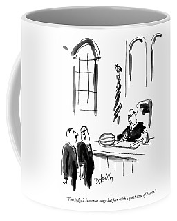 This Judge Is Known As Tough But Fair Coffee Mug
