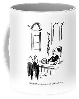 This Judge Is Known As Tough But Fair Coffee Mug