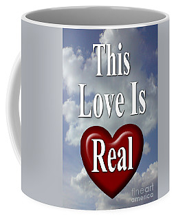 This Love Is Real Coffee Mug