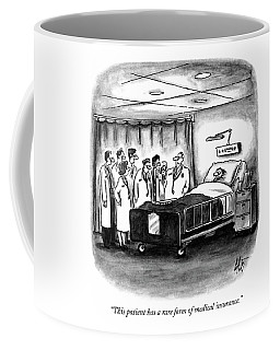 This Patient Has A Rare Form Of Medical Insurance Coffee Mug