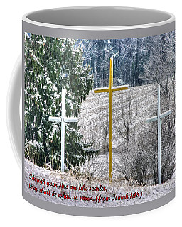 Coffee Mug featuring the photograph Though Your Sins Are Like Scarlet - They Shall Be White As Snow - From Isaiah 1.18 by Michael Mazaika