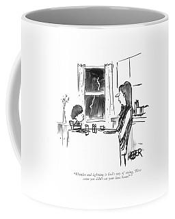 Thunder And Lightning Is God's Way Of Saying Coffee Mug