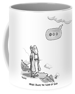 Title: Moses Awaits The Word Of God Moses Looks Coffee Mug
